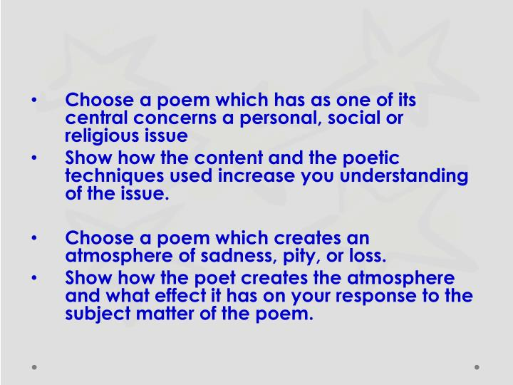 Choose a poem which has as one of its central concerns a personal, social or religious issue