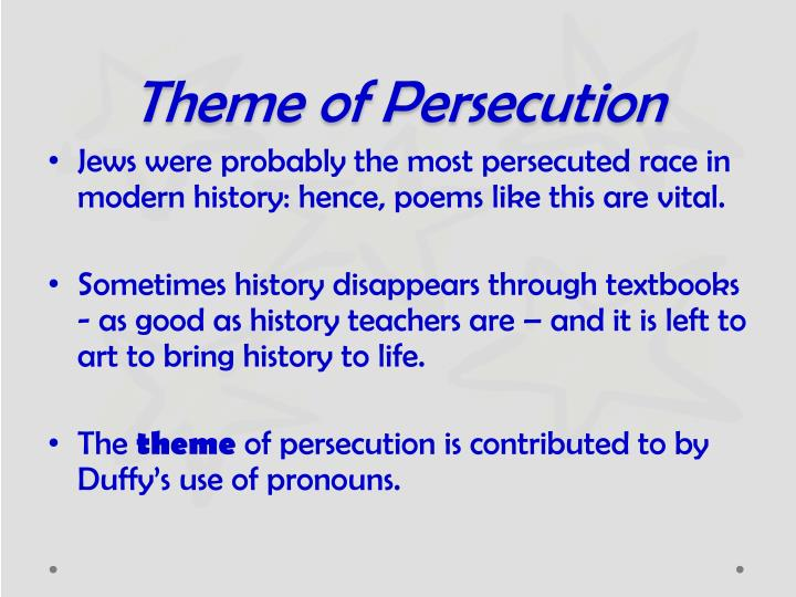 Theme of Persecution