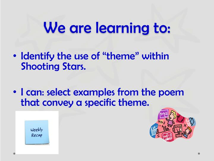 We are learning to: