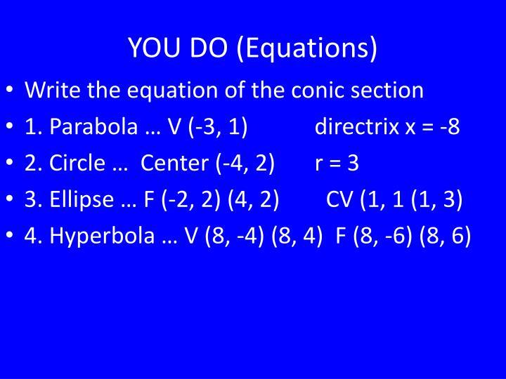 YOU DO (Equations)