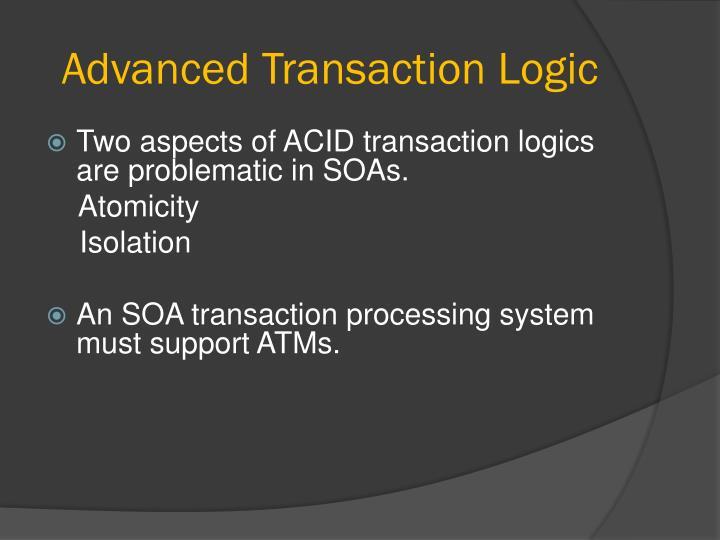 Advanced Transaction Logic
