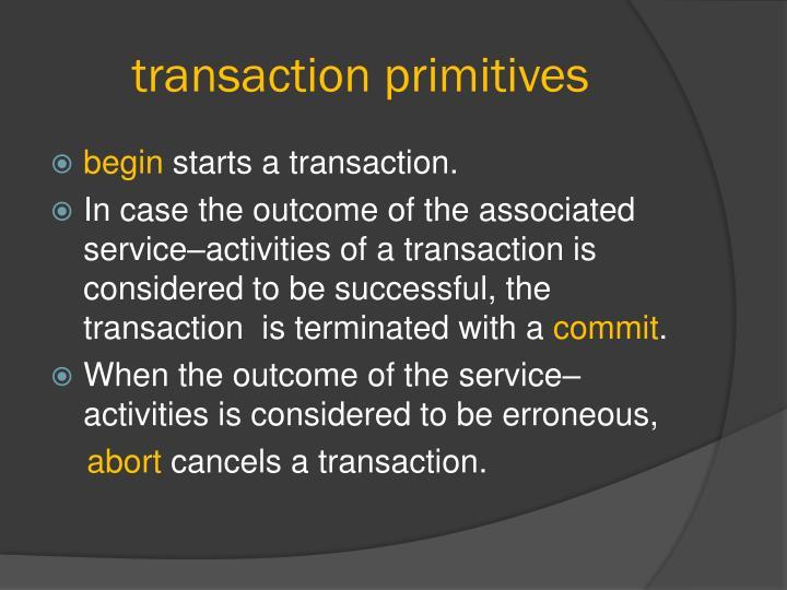 transaction primitives