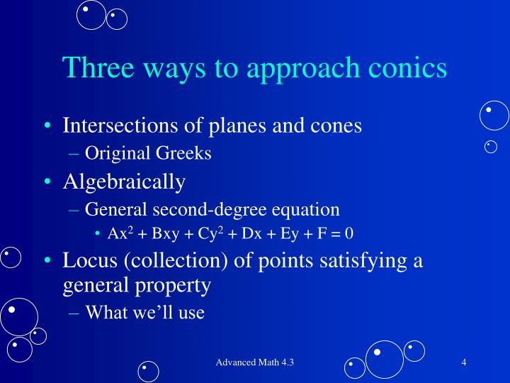 Three ways to approach conics