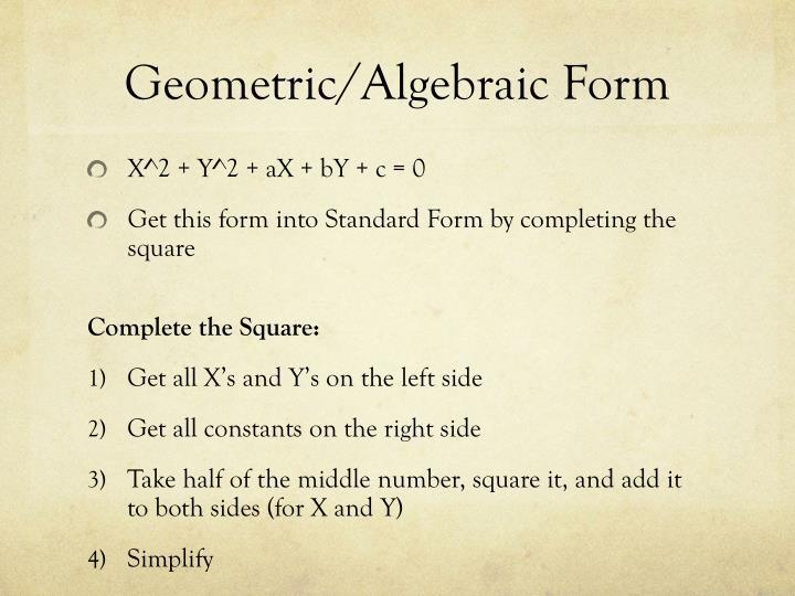Geometric/Algebraic Form