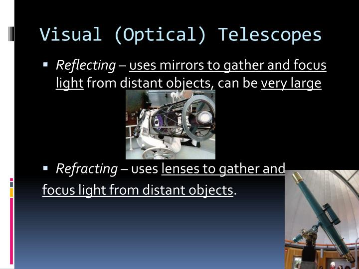 Visual optical telescopes