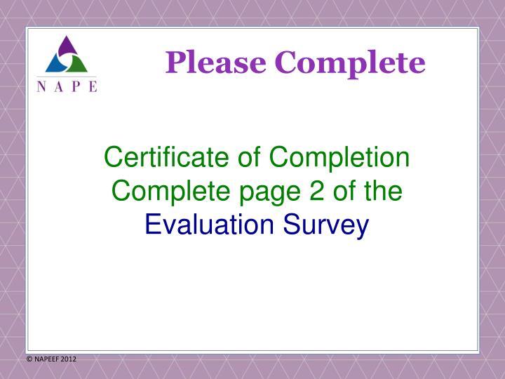 Please Complete