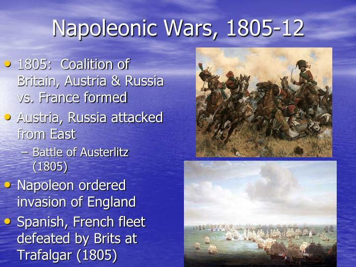 Napoleonic Wars, 1805-12