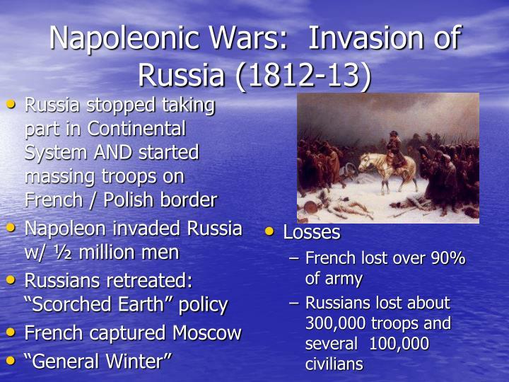 Napoleonic Wars:  Invasion of Russia (1812-13)