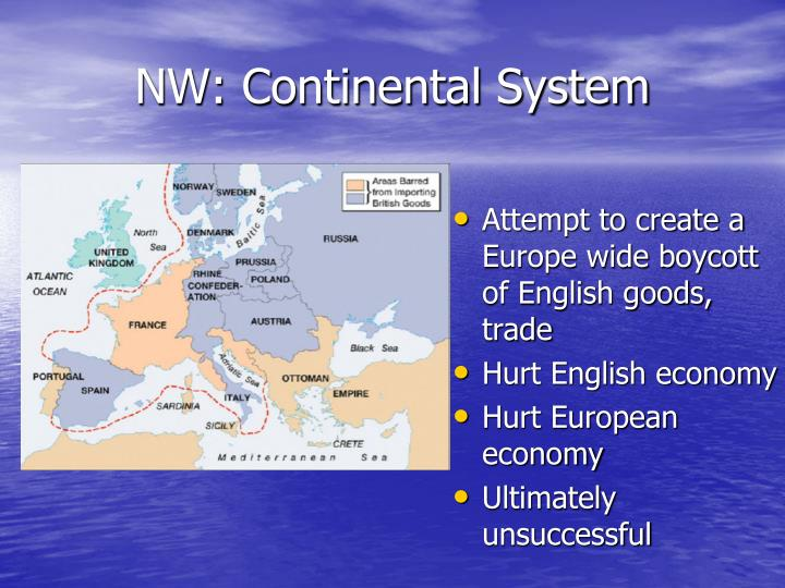 NW: Continental System