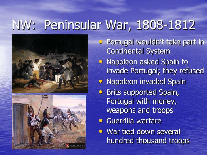 NW:  Peninsular War, 1808-1812