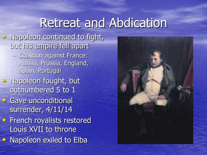 Retreat and Abdication
