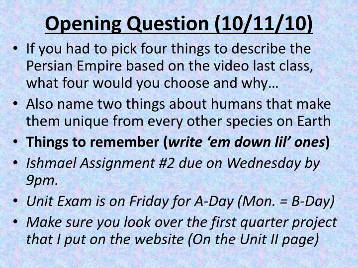Opening question 10 11 10