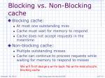 blocking vs non blocking cache