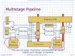 multistage pipeline