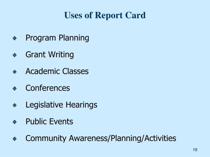 Uses of Report Card