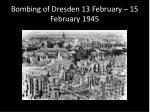 bombing of dresden 13 february 15 february 1945