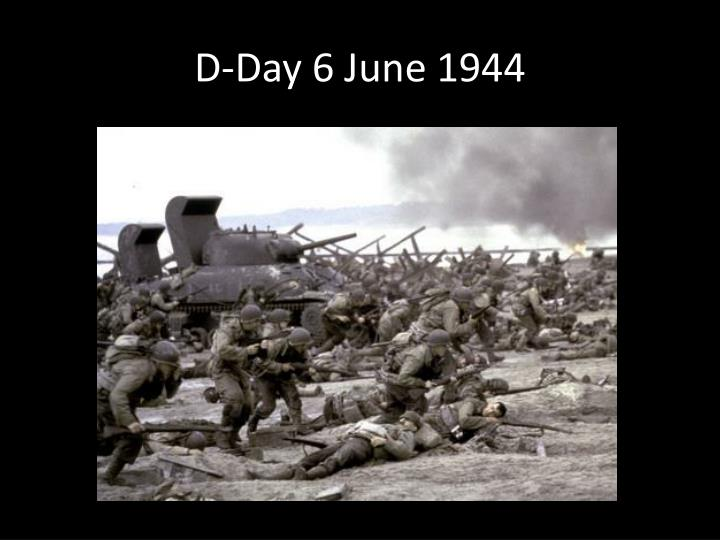 D-Day 6 June 1944