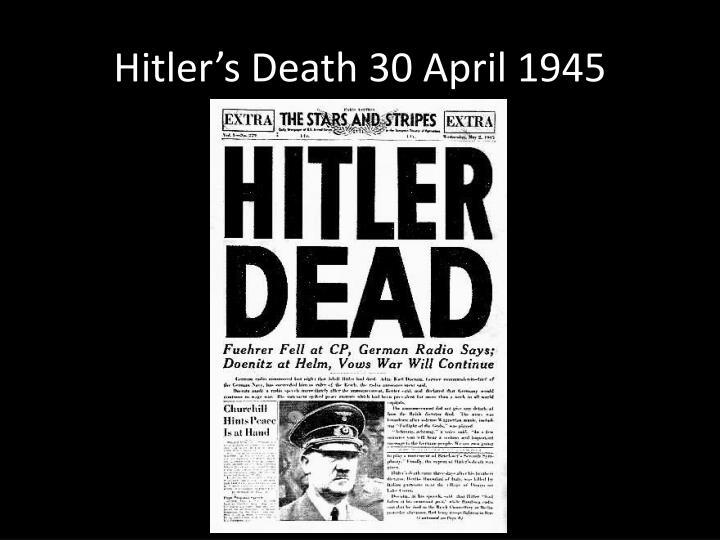 Hitler's Death 30 April 1945