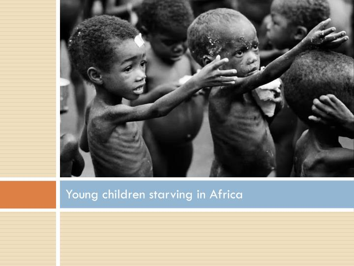 Young children starving in Africa