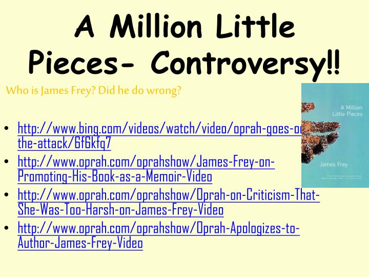 A Million Little Pieces- Controversy!!