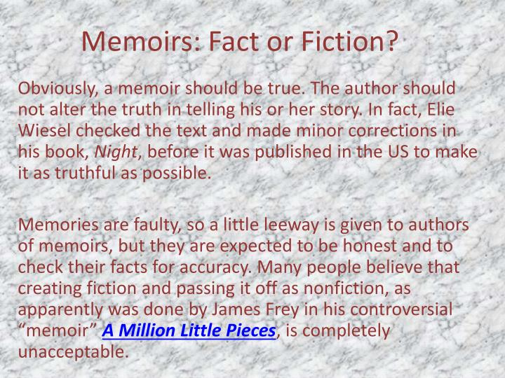 Memoirs: Fact or Fiction?