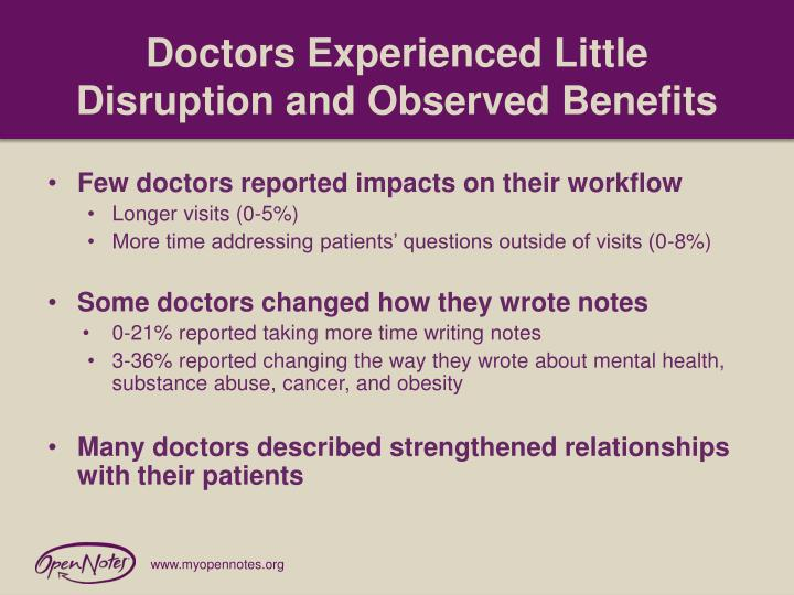 Doctors Experienced Little Disruption and Observed Benefits