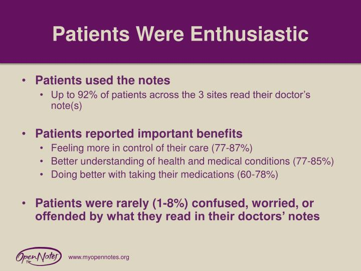 Patients Were Enthusiastic