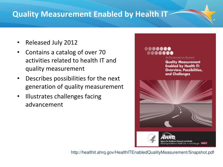 Quality Measurement Enabled by Health IT
