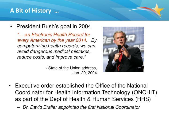 President Bush's goal in 2004