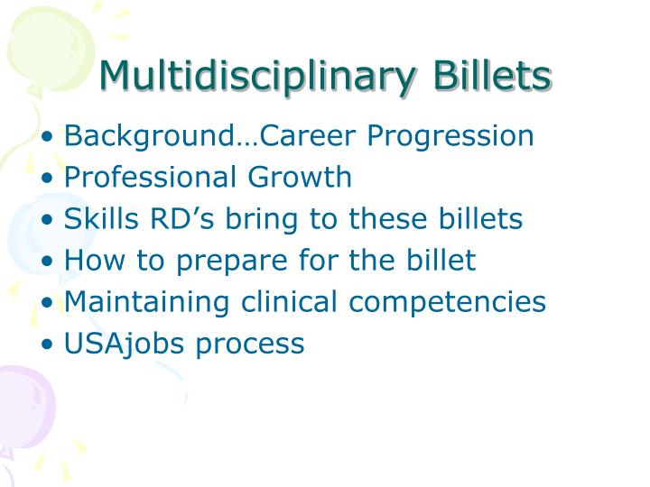 Multidisciplinary billets