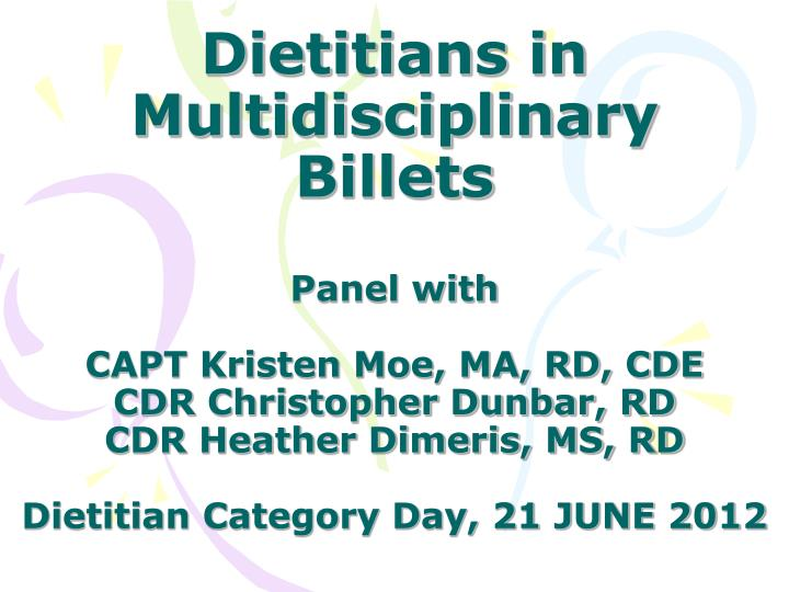 Dietitians in Multidisciplinary Billets