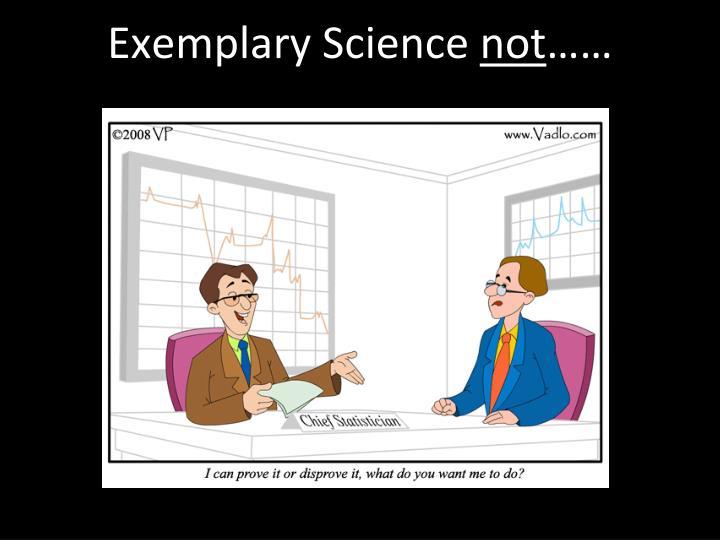Exemplary Science