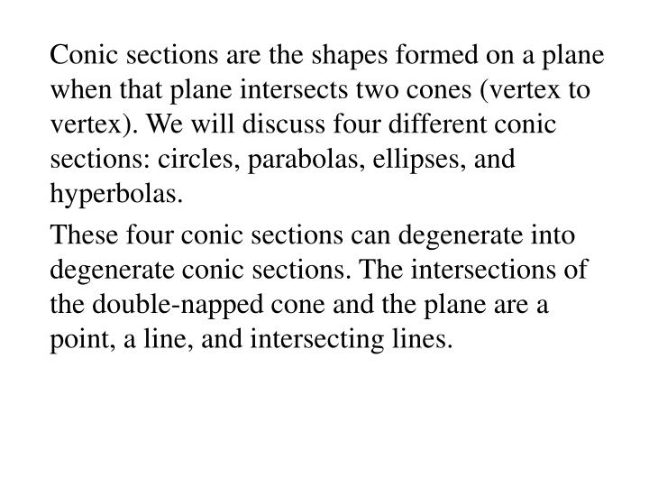 Conic sections are the