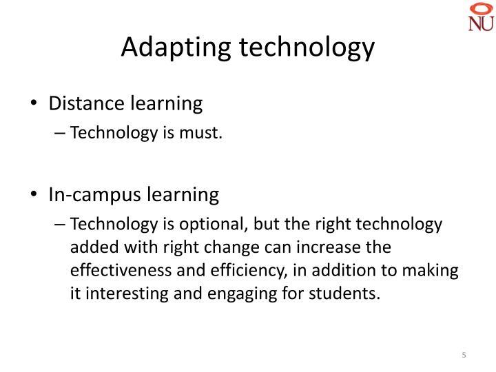 Adapting technology