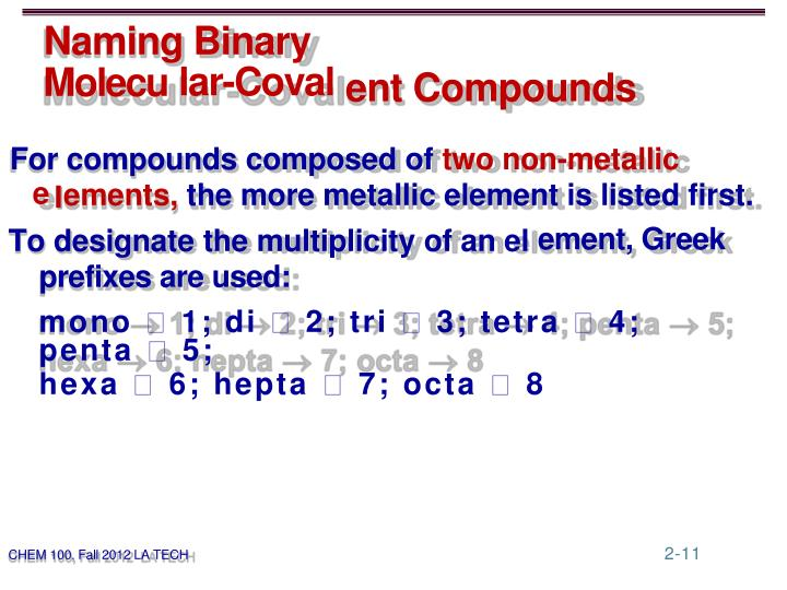 For compounds composed of