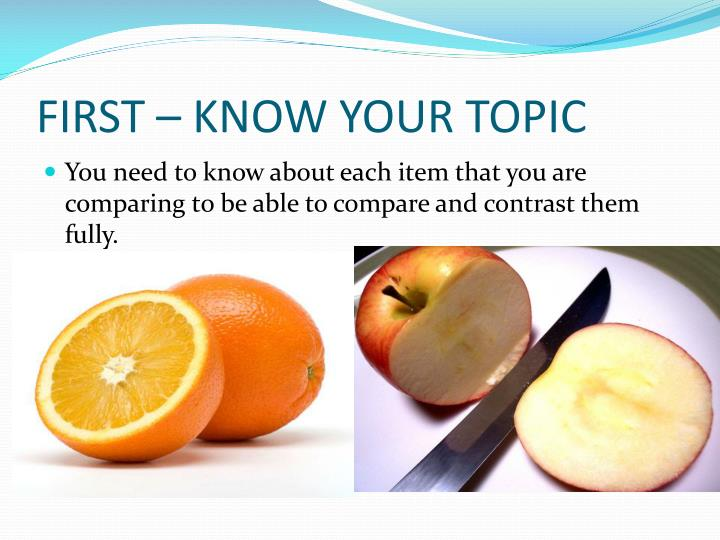 FIRST – KNOW YOUR TOPIC