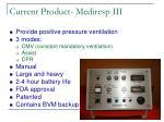 current product mediresp iii