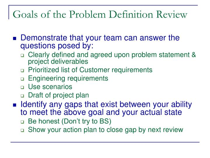 Goals of the Problem Definition Review