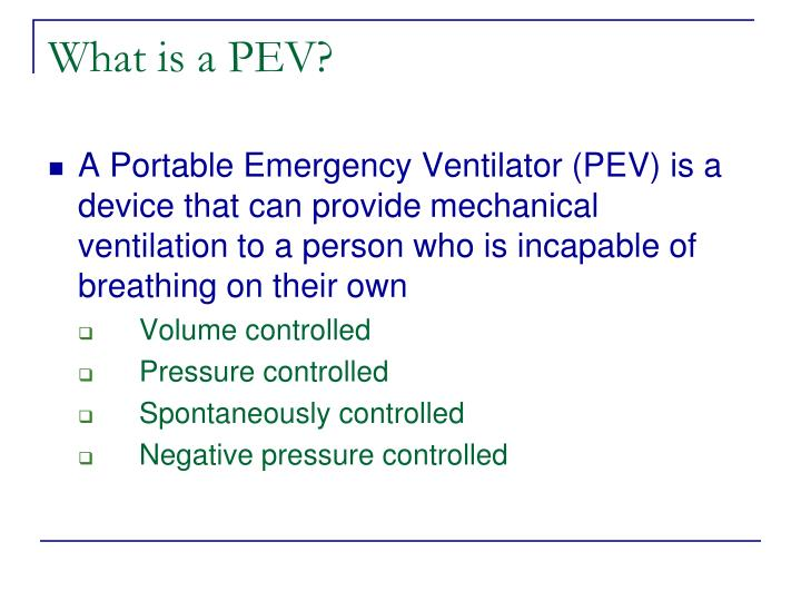 What is a PEV?