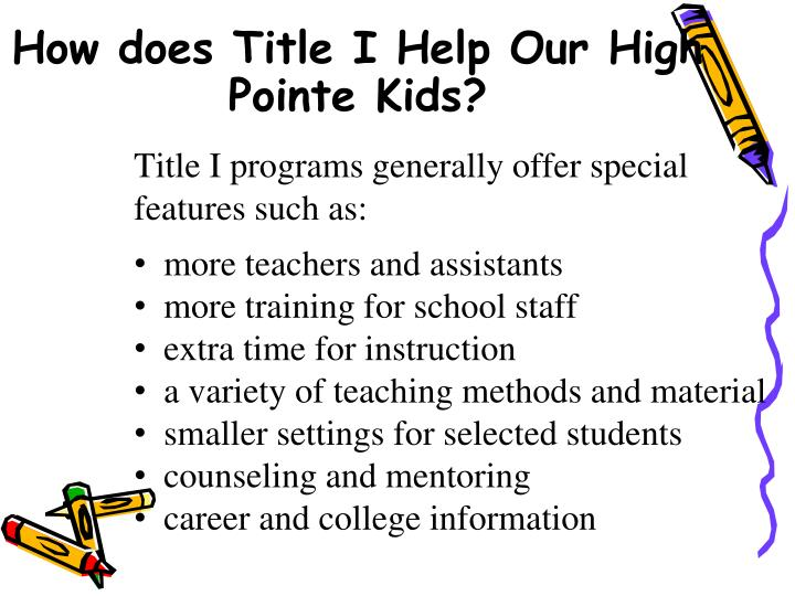 How does Title I Help Our High Pointe Kids?