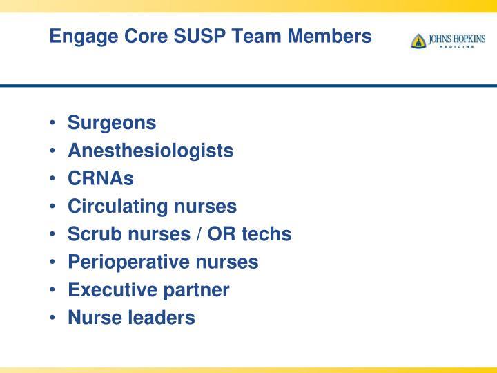 Engage Core SUSP Team Members