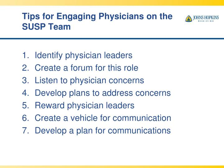 Tips for Engaging Physicians on the SUSP Team