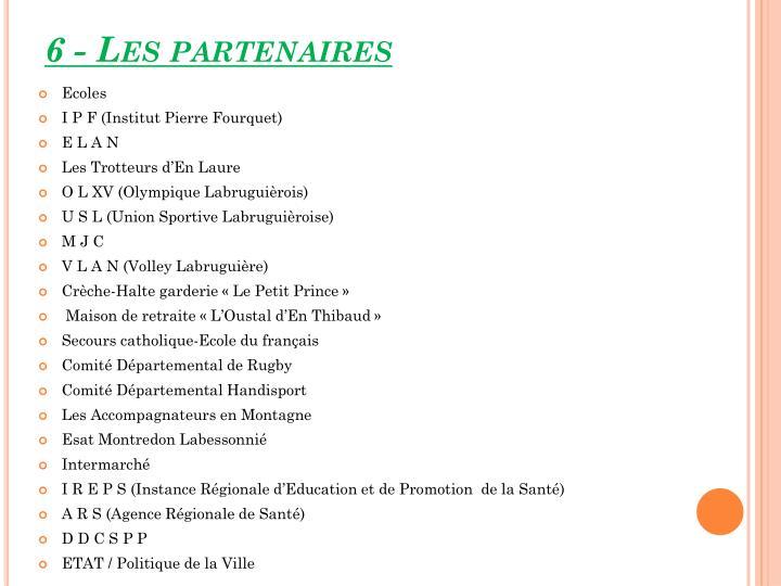 6 - Les partenaires