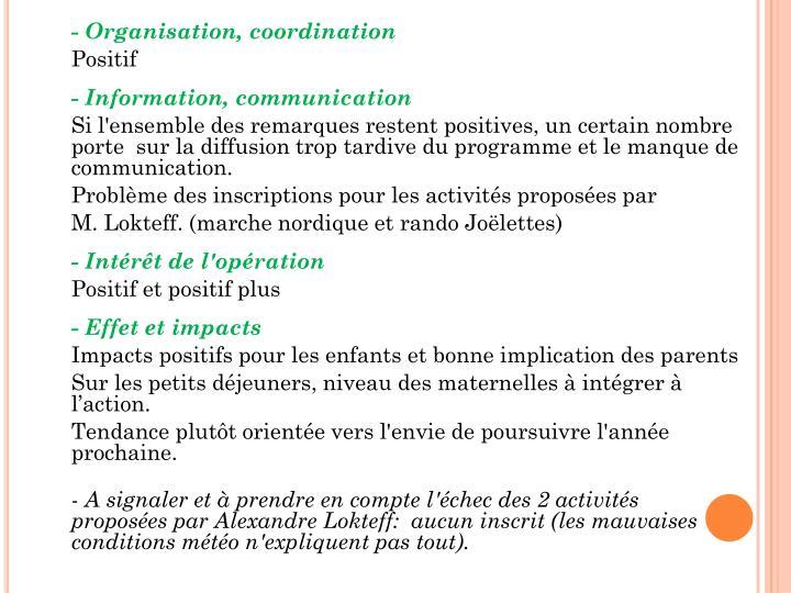 - Organisation, coordination