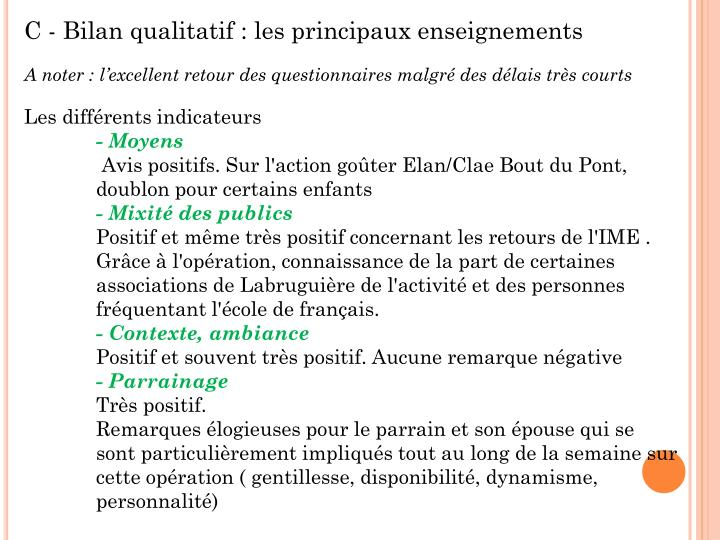 C - Bilan qualitatif : les principaux enseignements