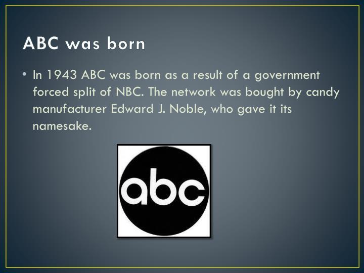 ABC was born