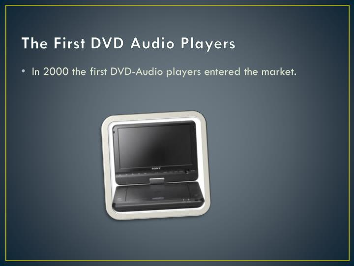The First DVD Audio Players