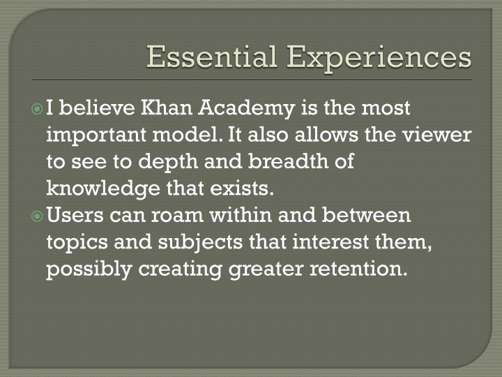 Essential Experiences
