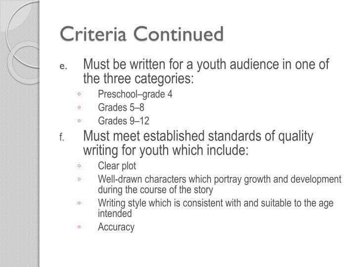 Criteria Continued