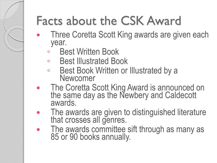 Facts about the CSK Award